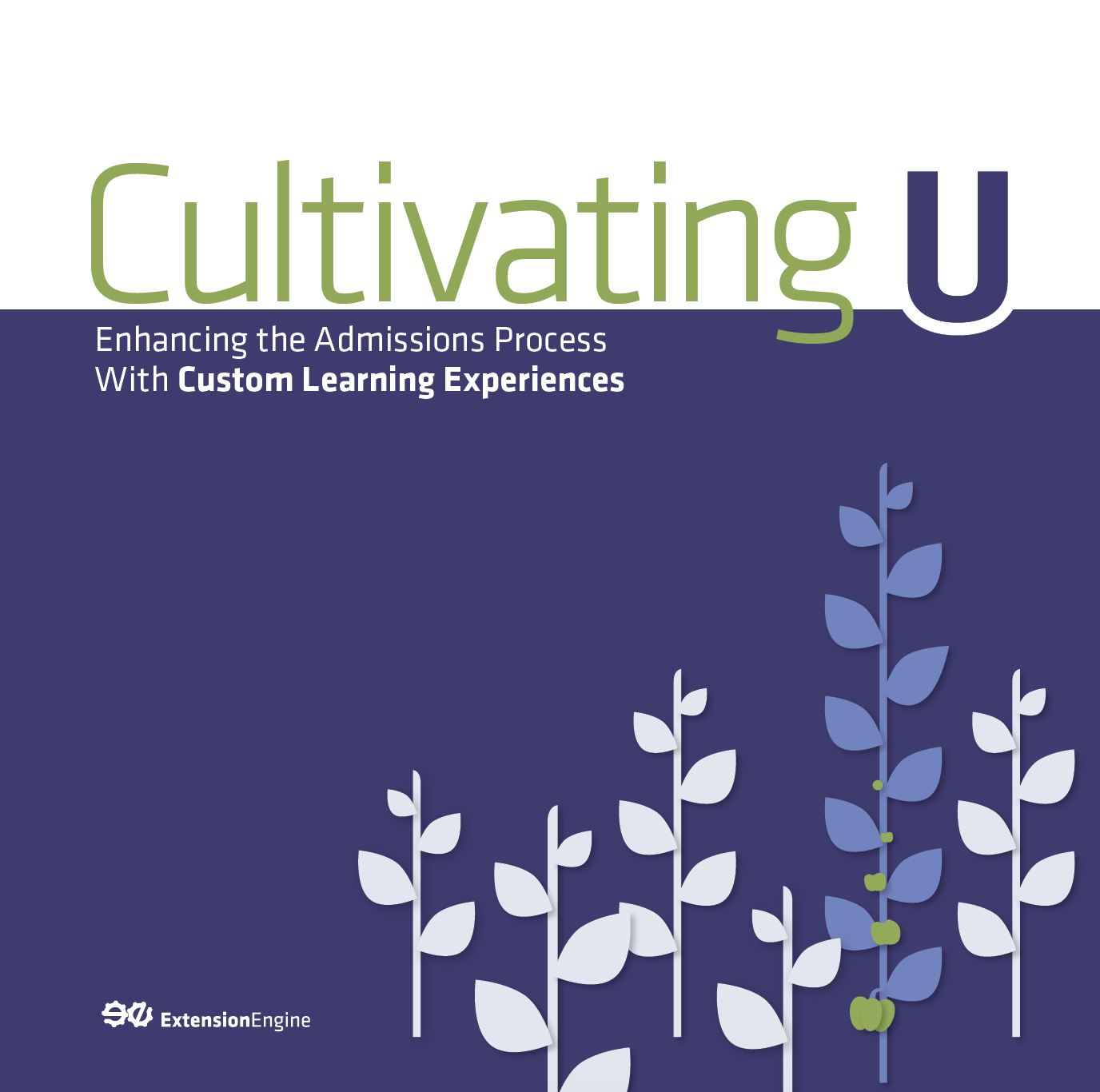 CultivatingU_Enhancing_The_Admissions_Process_With_Custom_Learning_Experiences_Cover.png
